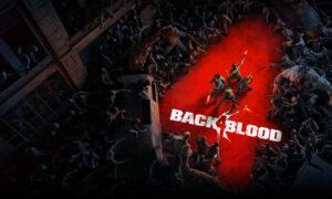 Back 4 blood Full Version Free Download macOS