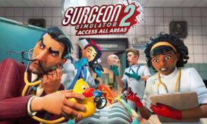 Surgeon Simulator 2 Free Download PC Game Full Version